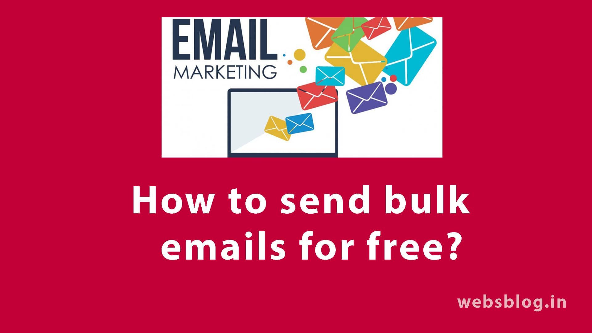 How to send bulk emails for free?