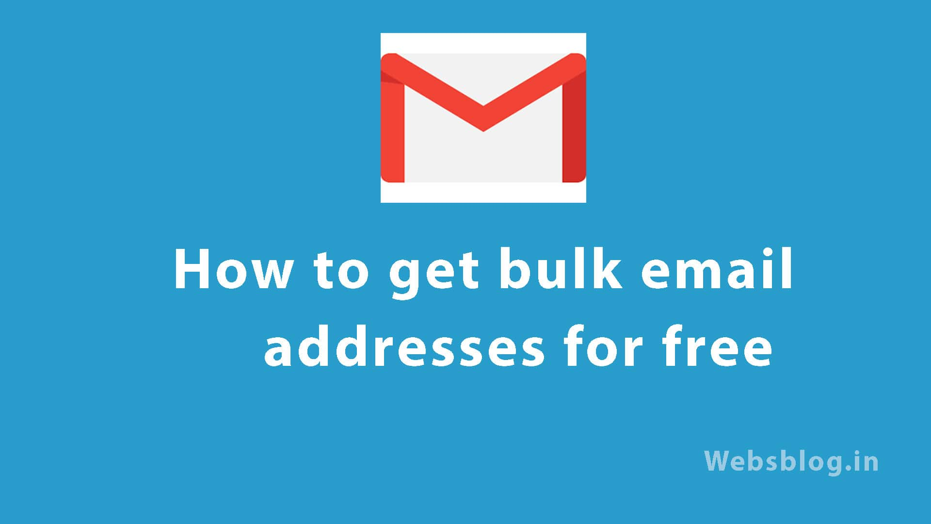 How to get bulk email addresses for Free