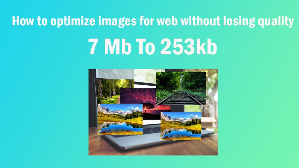 How-to-optimize-images-for-web-without-losing-any-quality